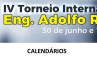 BASQUETEBOL| CALENDÁRIO JOGOS - IV TORNEIO INTERNACIONAL ENG. ADOLFO ROQUE