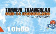 BASQUETEBOL| TORNEIO TRIANGULAR  SUB14 MASCULINO NO PAVILHÃO DO GICA