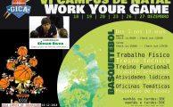 BASQUETEBOL|  VI CAMPUS DE NATAL - WORK YOUR GAME